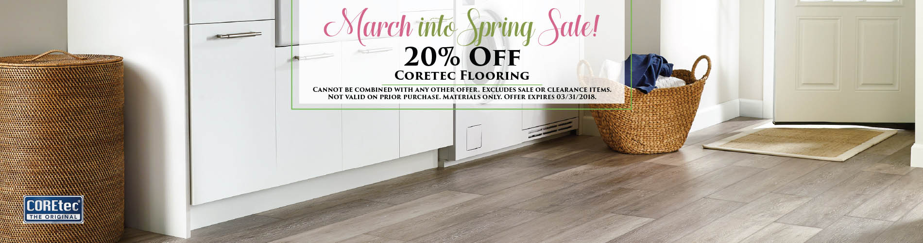 March into Spring Sale! 20% OFF COREtec flooring!